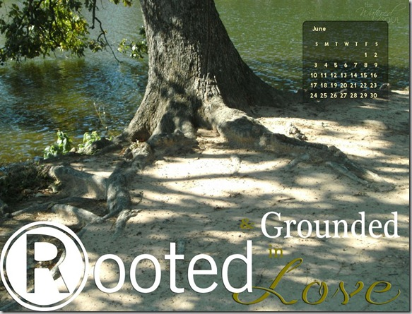 Rooted & Grounded in Love Desktop Calendar