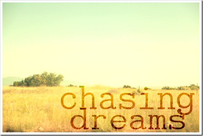 chasing_dreams