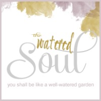 the watered soul