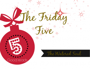 Friday Five -Christmas Themed