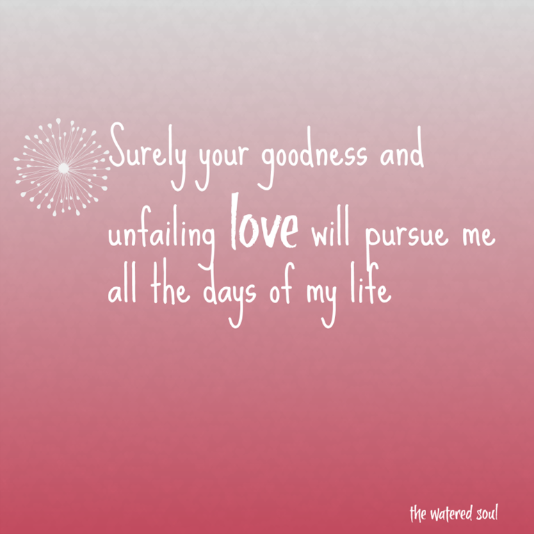 God s love is constant and Gods Unfailing Love
