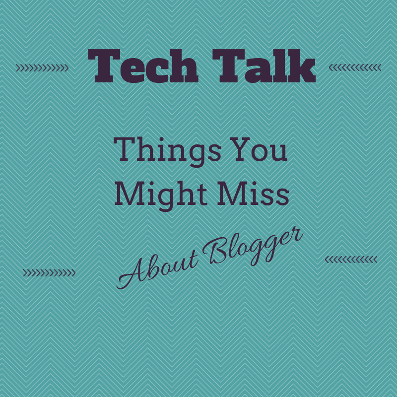 Tech Talk | Switching from Blogger to WordPress